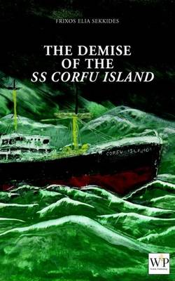 The Demise of SS Corfu Island (Paperback)