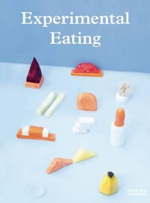 Experimental Eating (Paperback)