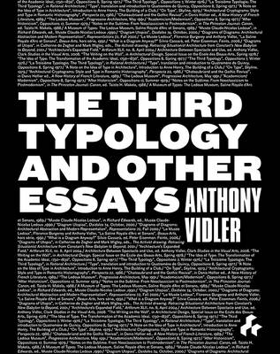 The Third Typology and Other Essays (Hardback)