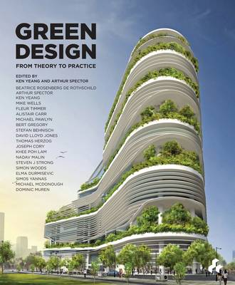 Green Design: From Theory to Practice (Paperback)