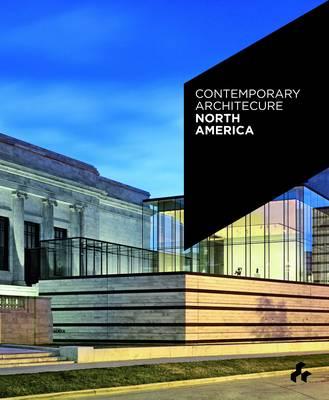 Contemporary Architecture North America (Paperback)