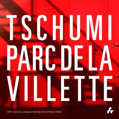 Tschumi Parc De La Villette (Paperback)