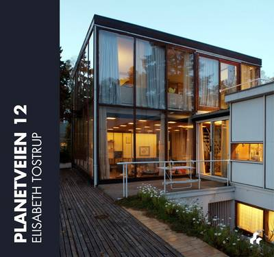 Planetveien 12: The Korsmo House-A Scandinavian Icon (Hardback)
