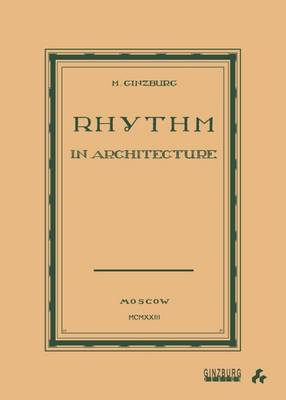 Rhythm in Architecture (Paperback)