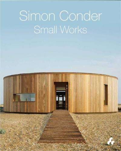 Simon Conder: Small Works (Hardback)