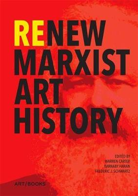 Re/New Marxist Art History (Paperback)