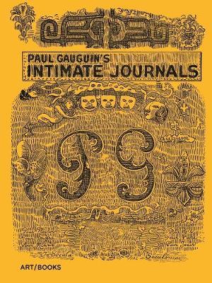 Paul Gauguin's Intimate Journals (Hardback)