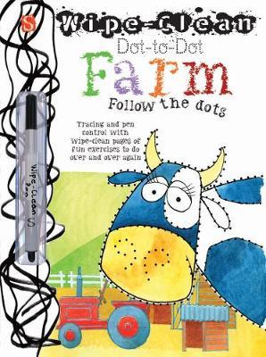 Dot-To-Dot Farm: Follow the dots - Wipe-Clean (Paperback)