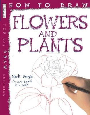 How To Draw Flowers And Plants - How to Draw (Paperback)