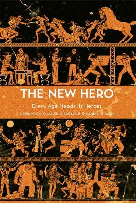 The The New Hero: New Hero, The - Volume 1 Every Age Needs Its Heroes Volume 1 (Paperback)