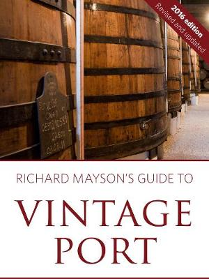 Richard Mayson's guide to vintage port (Paperback)