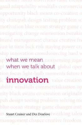 What we mean when we talk about innovation (Paperback)