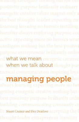 What we mean when we talk about managing people (Paperback)