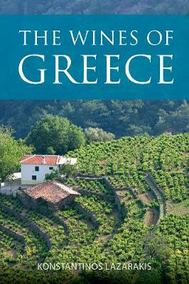 The wines of Greece - The Infinite Ideas Classic Wine Library (Paperback)