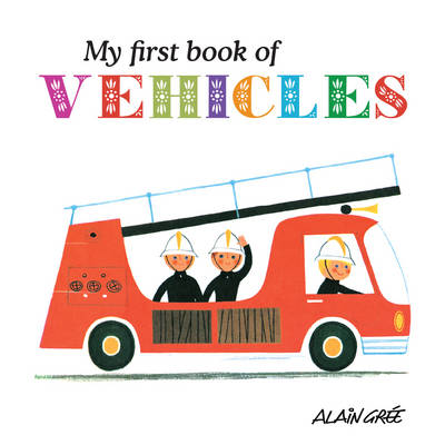 My First Book of Vehicles (Board book)