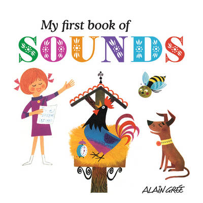 My First Book of Sounds (Board book)