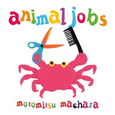 Animal Jobs (Board book)