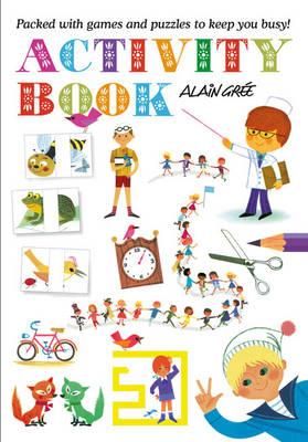 Alain Gree Activity Book (Paperback)