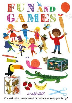 Alain Gree - Fun and Games (Paperback)