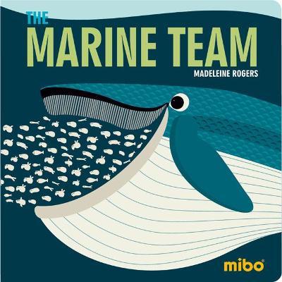 Mibo: The Marine Team BB (Board book)