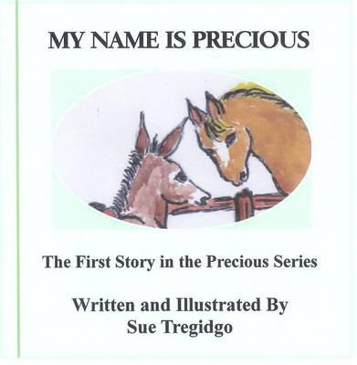 My Name is Precious - Precious 1 (Hardback)