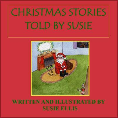 Christmas Stories as Told by Susie (Paperback)