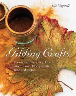Gilding Crafts (Hardback)