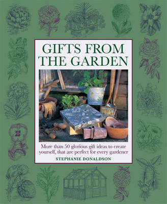 Gifts From The Garden (Hardback)