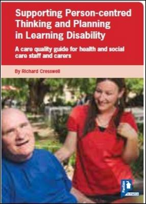 Supporting Person-centred Thinking and Planning in Learning Disability Guide (Paperback)