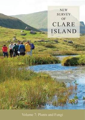 New Survey of Clare Island Volume 7: Plants and Fungi - New Survey of Clare Island (Paperback)