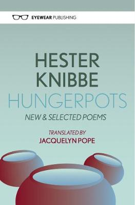 Hungerpots: New and Selected Poems (Paperback)