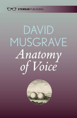 The Anatomy of Voice (Paperback)