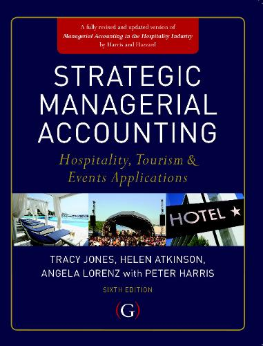 Strategic Managerial Accounting: Hospitality, Tourism & Events Applications (Paperback)