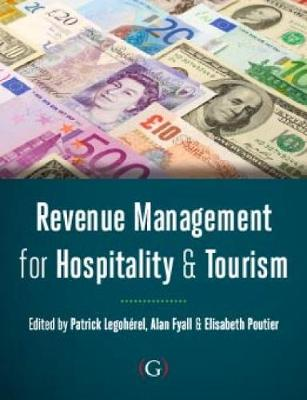 Revenue Management for Hospitality and Tourism (Paperback)