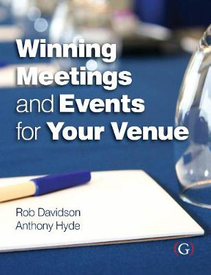 Winning Meetings and Events for your Venue (Hardback)