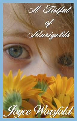 A Fistful of Marigolds (Paperback)