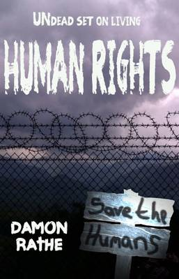 Human Rights: Undead Set on Living (Paperback)