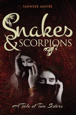 Snakes and Scorpions: A tale of two sisters (Paperback)