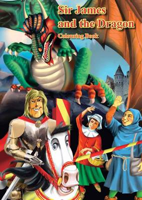 Sir James and the Dragon - Colouring Book (Paperback)