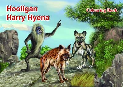 Hooligan Harry Hyena - Colouring Book (Paperback)