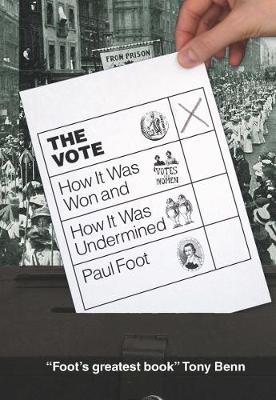 The Vote: How It Was Won and How It Was Undermined (Paperback)