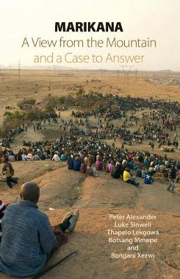 Marikana: A View from the Mountain and a Case to Answer (Paperback)