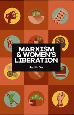Marxism And Women's Liberation (Paperback)
