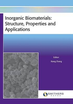 Inorganic Biomaterials: Structure, Properties and Applications (Paperback)