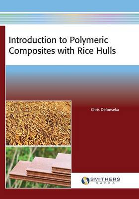 Introduction to Polymeric Composites with Rice Hulls (Paperback)
