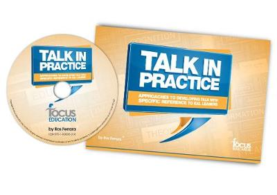 Talk in Practice: Approaches to Developing Talk with Specific Reference to EAL Learners