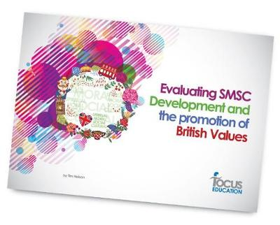Evaluating SMSC Development and the Promotion of British Values (Paperback)