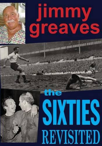The Sixties Revisited (Paperback)