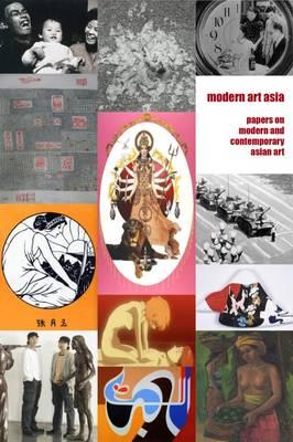 Modern Art Asia: Issues 1-8 (Hardback)