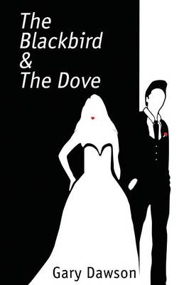 The Blackbird and the Dove (Paperback)